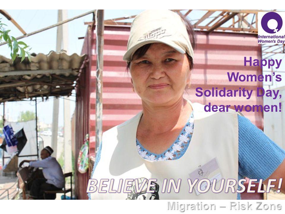 Happy Women's Solidarity Day, dear women!