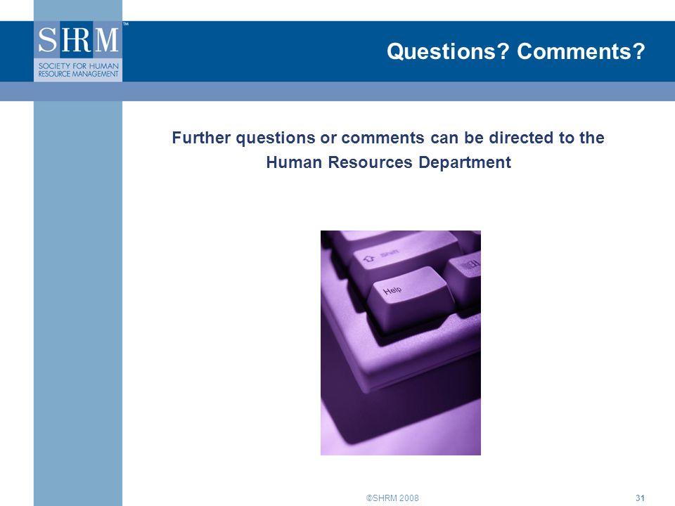 ©SHRM 200831 Questions.Comments.
