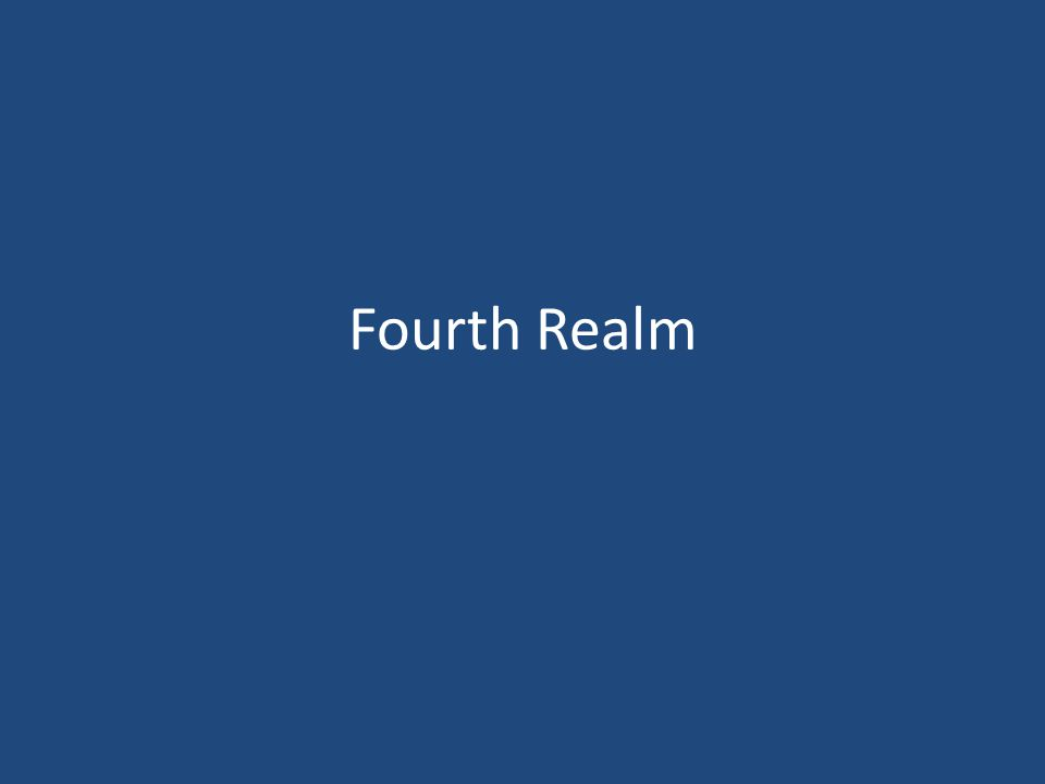 Fourth Realm