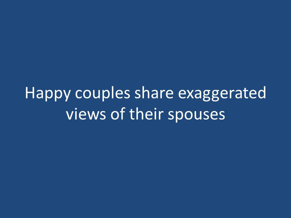 Happy couples share exaggerated views of their spouses