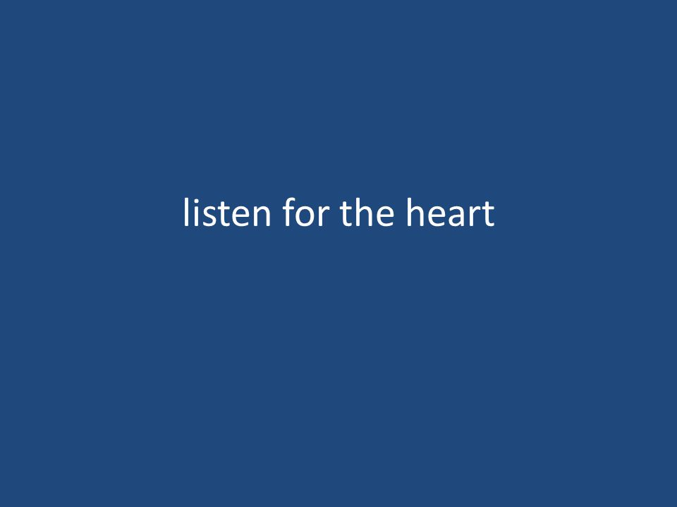 listen for the heart
