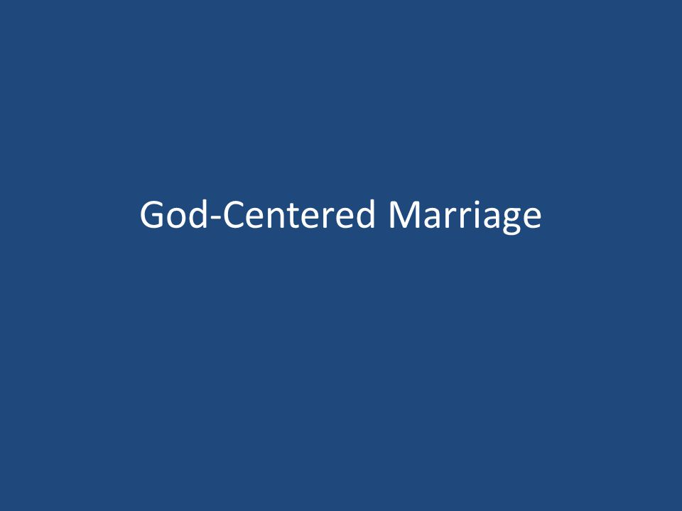 God-Centered Marriage