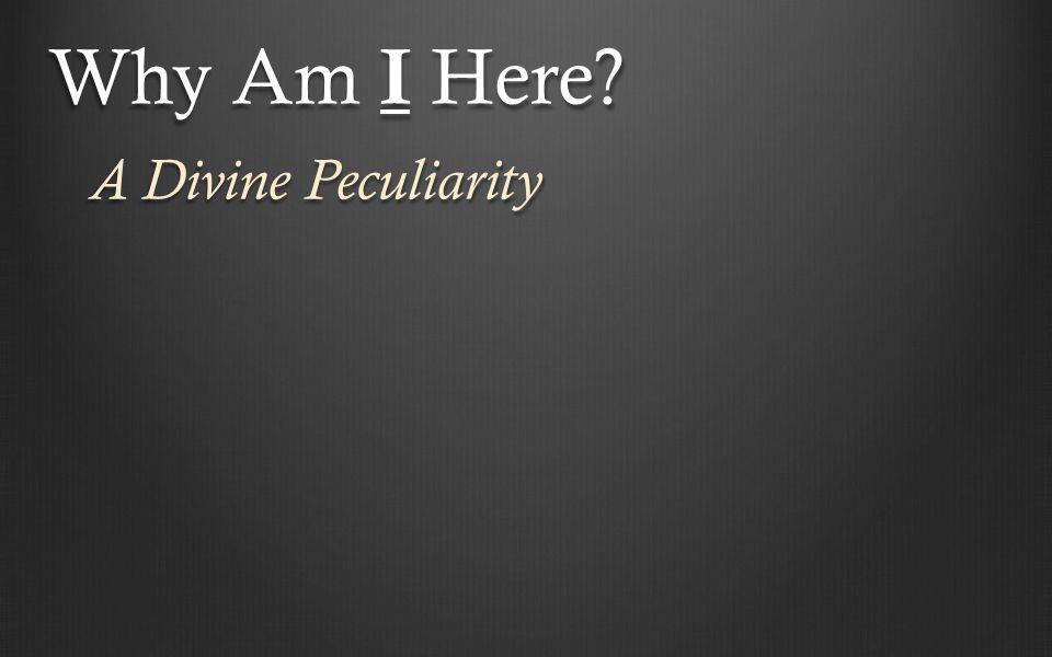 A Divine Peculiarity