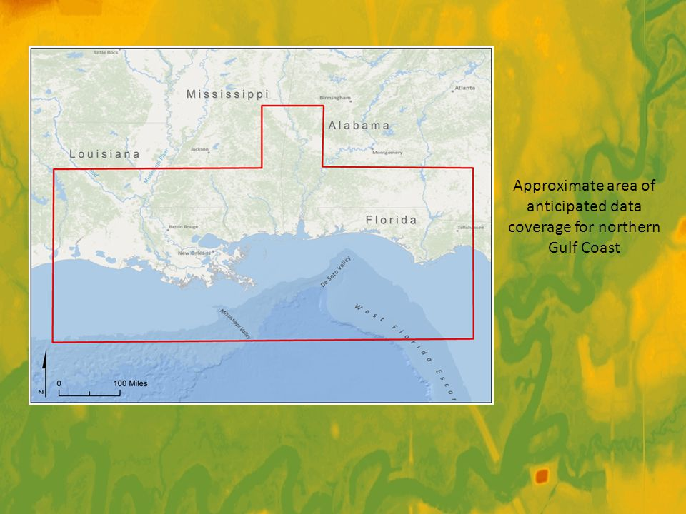 Approximate area of anticipated data coverage for northern Gulf Coast