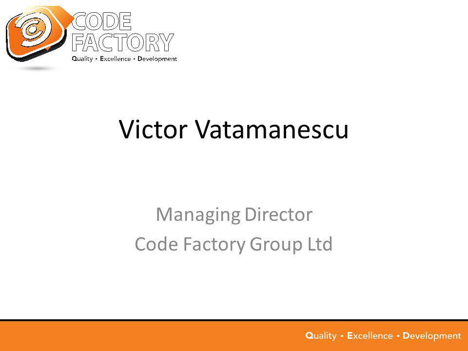 Victor Vatamanescu Managing Director Code Factory Group Ltd