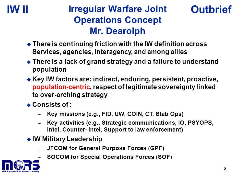 5 OutbriefIW II Irregular Warfare Joint Operations Concept Mr.