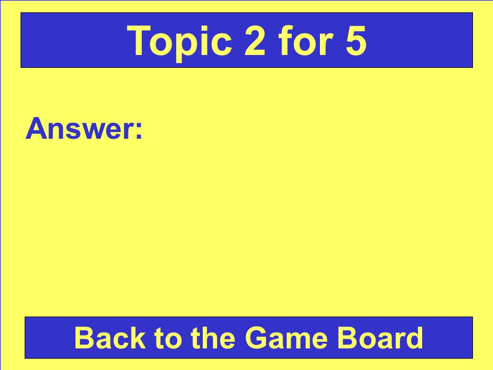 Question: Check Your Answer Topic 2 for 5
