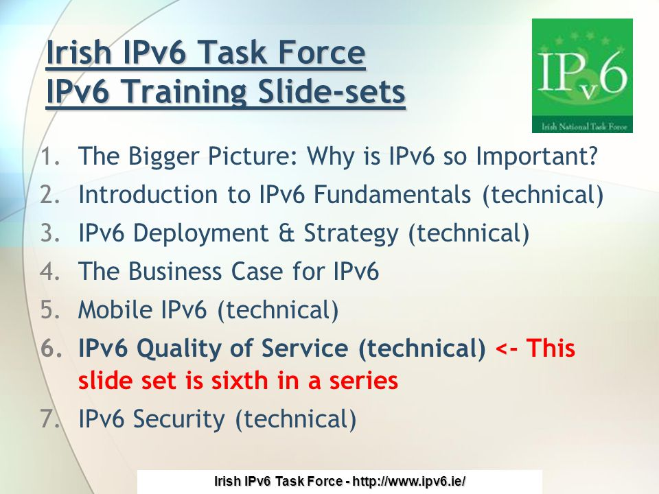Irish IPv6 Task Force - http://www.ipv6.ie/ Introduction What is QoS.