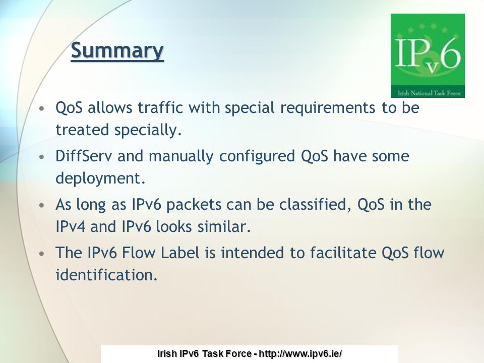 Irish IPv6 Task Force - http://www.ipv6.ie/ Acknowledgements This presentation includes some material from these other sources: Name of person/people ??.