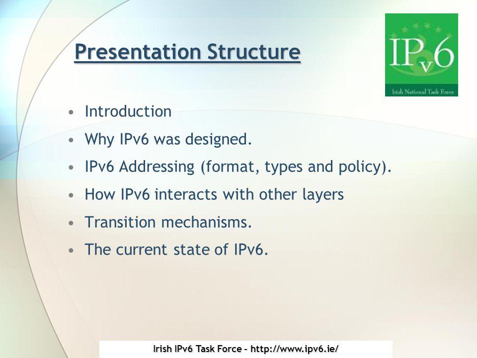 Irish IPv6 Task Force - http://www.ipv6.ie/ Introduction