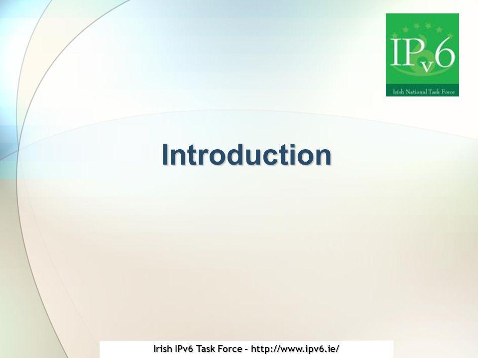 Irish IPv6 Task Force - http://www.ipv6.ie/ Example Address 2001:0db8:0010:0300:0000:0000:0ae2:510b −Long version.