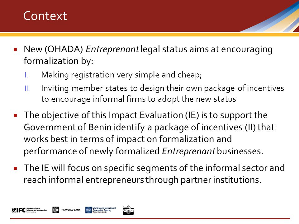  New (OHADA) Entreprenant legal status aims at encouraging formalization by: I.