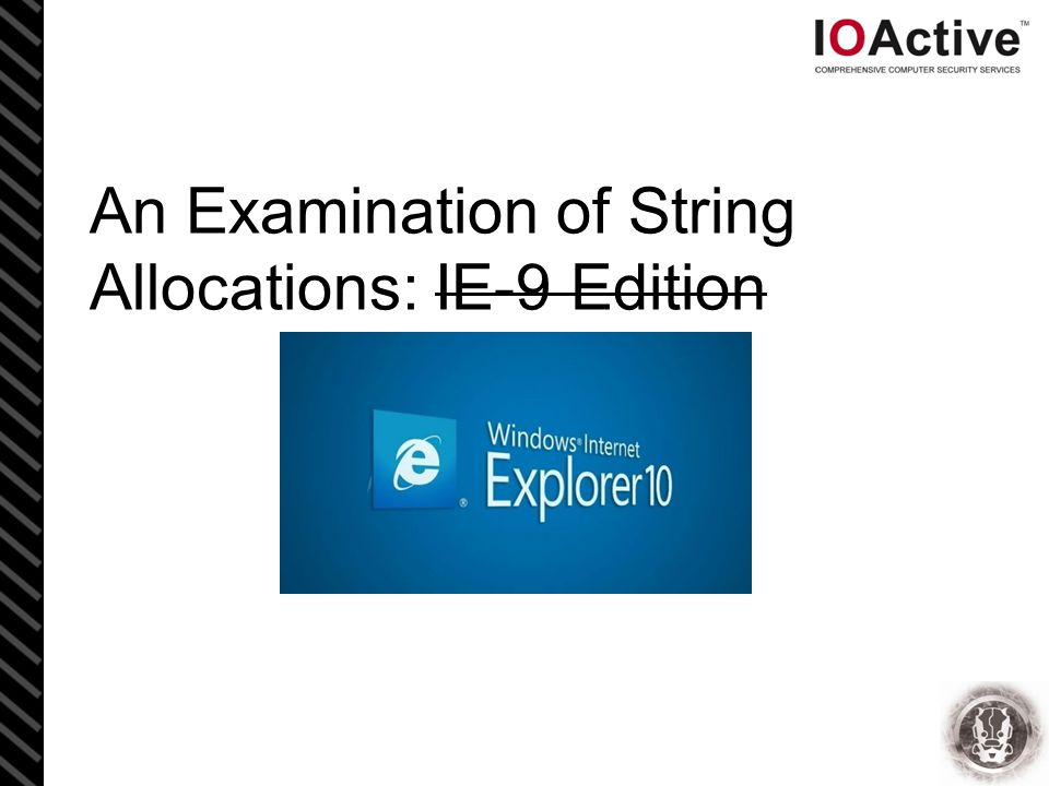 An Examination of String Allocations: IE-9 & 10 Edition