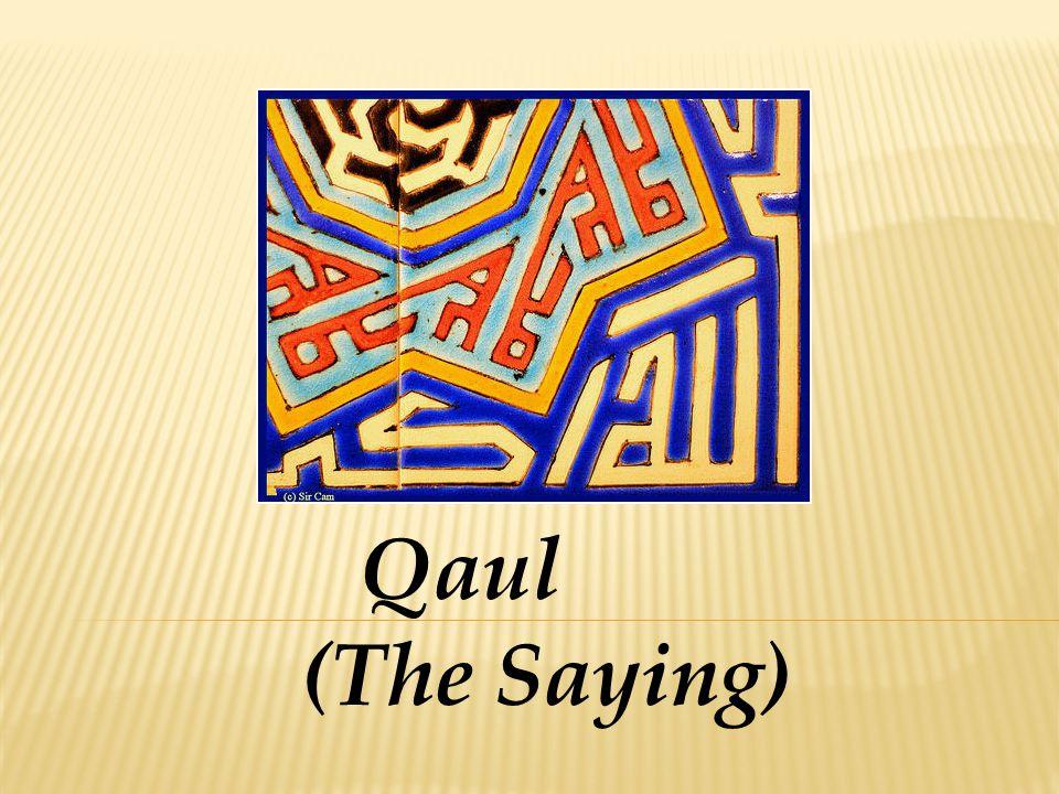 Qaul (The Saying)
