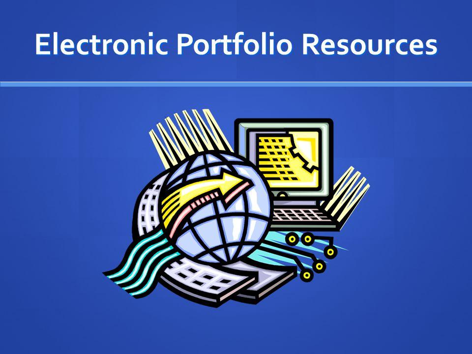 Electronic Portfolio Resources