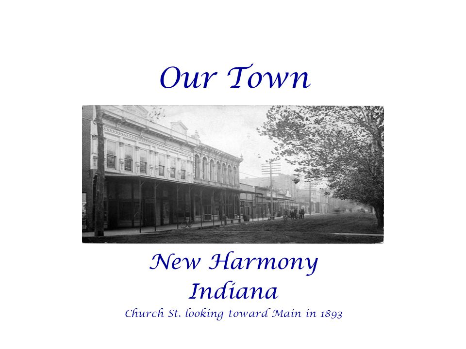Our Town New Harmony Indiana Church St. looking toward Main in 1893