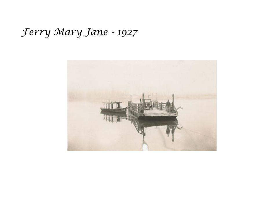 Ferry Mary Jane - 1927