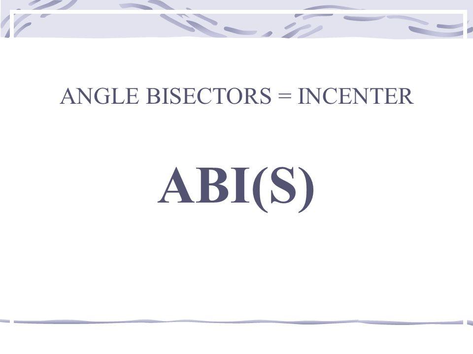 PERPENDICULAR BISECTORS = CIRCUMCENTER PBCC(V)