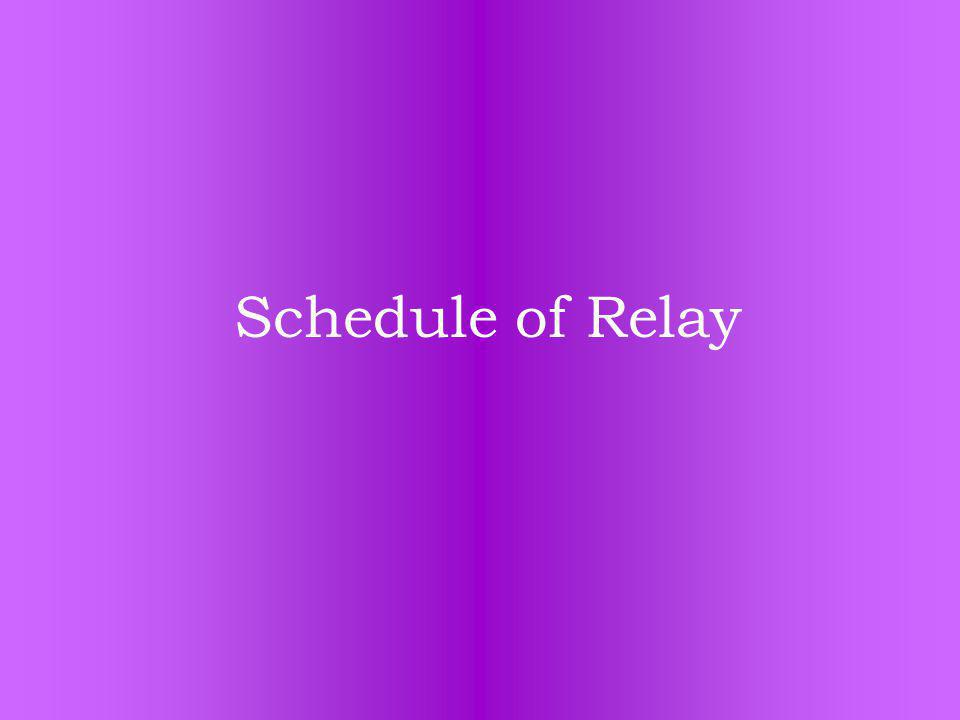 Schedule of Relay