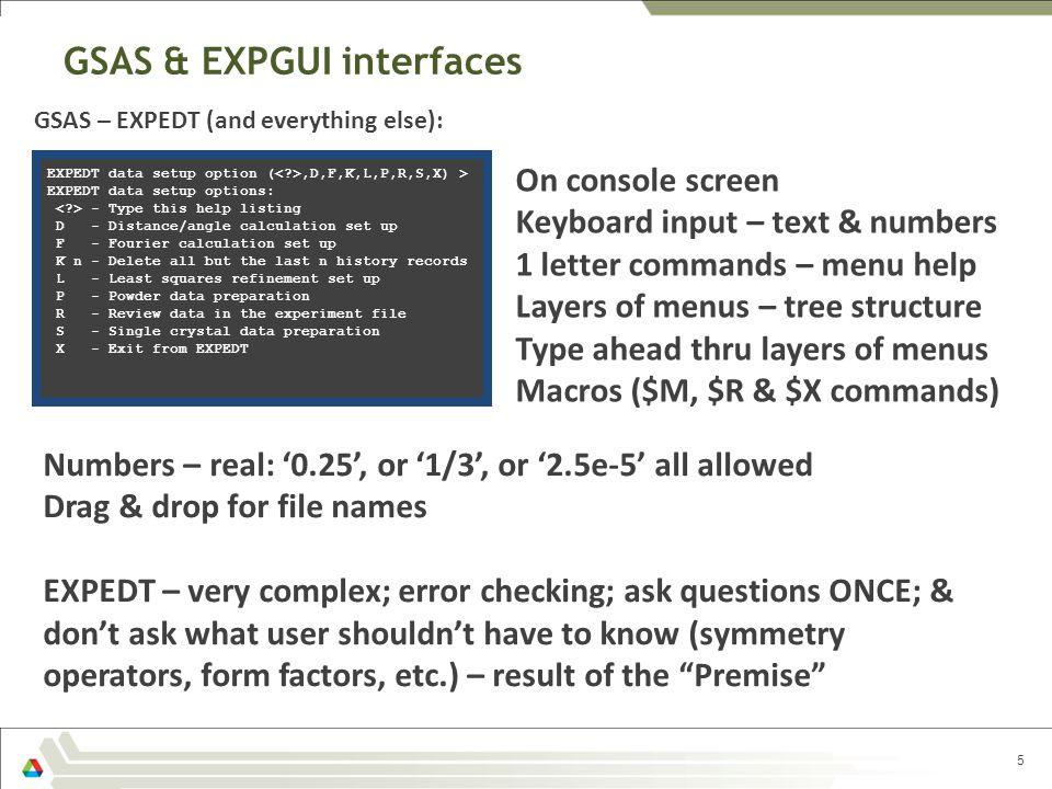 GSAS & EXPGUI interfaces 5 EXPEDT data setup option (,D,F,K,L,P,R,S,X) > EXPEDT data setup options: - Type this help listing D - Distance/angle calcul