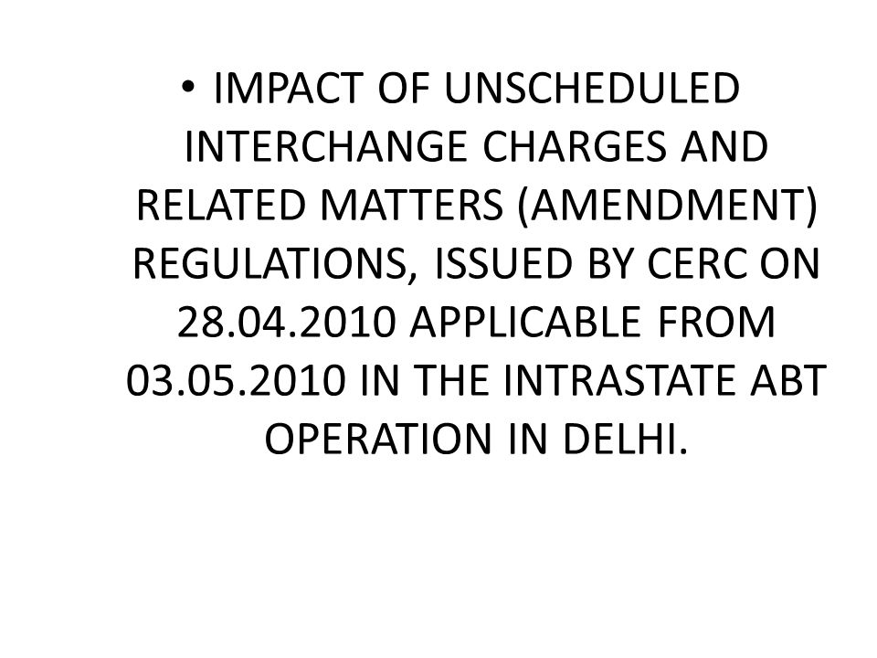 Intra State UI A/C for Delhi Utilities as per new Regulation all figures are in Rs lacks Utility→PPCL Date↓UI Amount Diffrential_capadditional without Capwith capamountUI amount 1-12.93 0.000.01 2-19.60 0.00 3-10.91 0.00 4-6.86 0.00 5-6.60 0.00 6-11.39 0.00 7-9.97 0.00 TOTAL-78.27 0.000.01