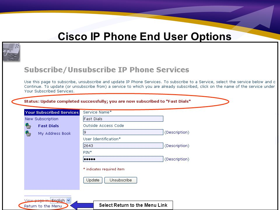 10 Select Return to the Menu Link Cisco IP Phone End User Options