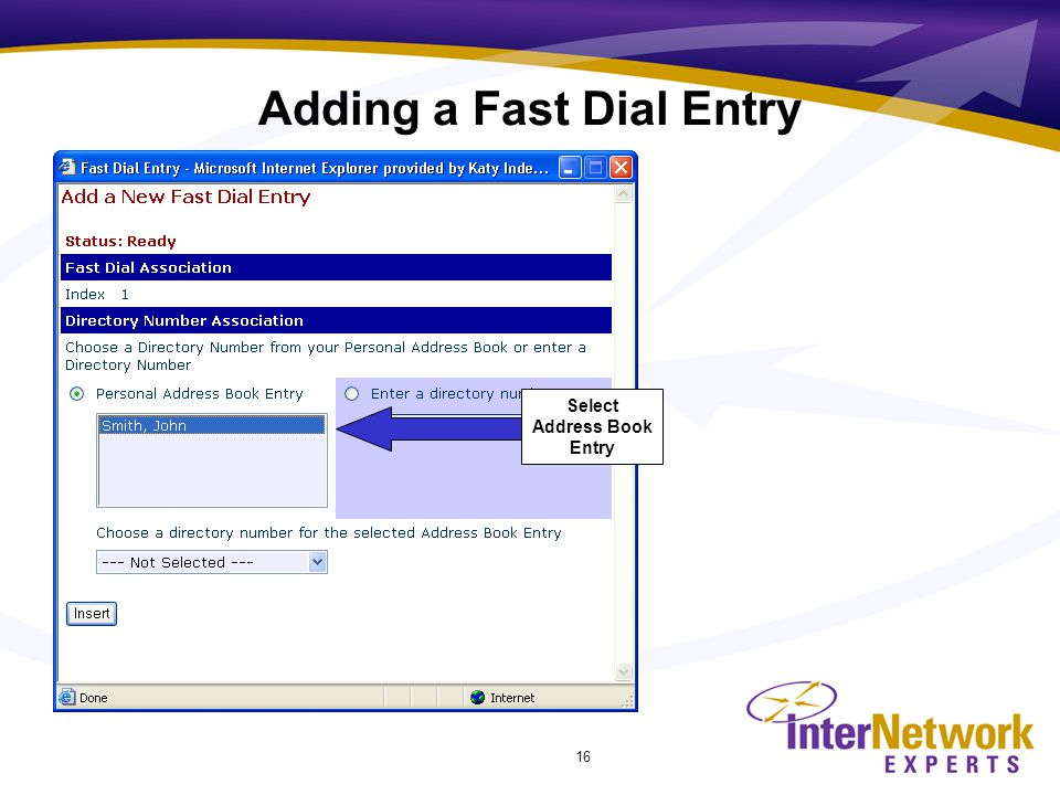 16 Select Address Book Entry Adding a Fast Dial Entry