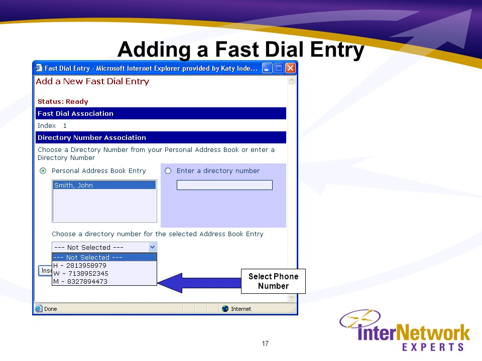 17 Select Phone Number Adding a Fast Dial Entry