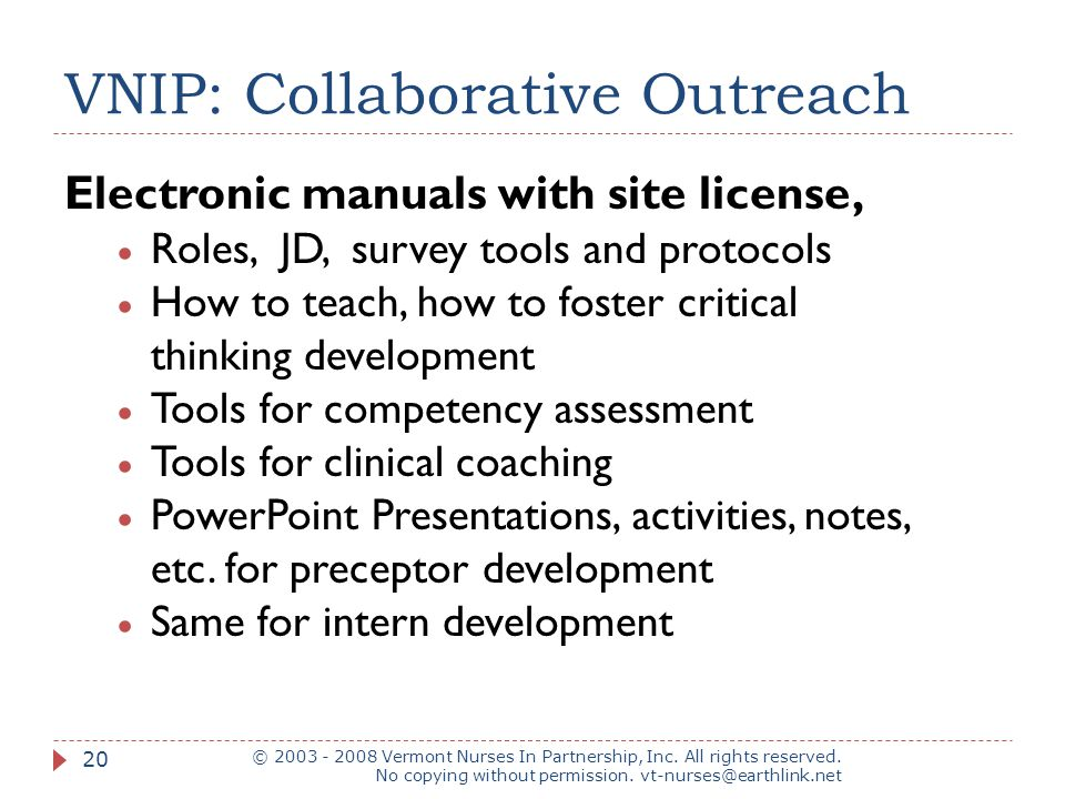 VNIP: Collaborative Outreach © 2003 - 2008 Vermont Nurses In Partnership, Inc. All rights reserved. No copying without permission. vt-nurses@earthlink
