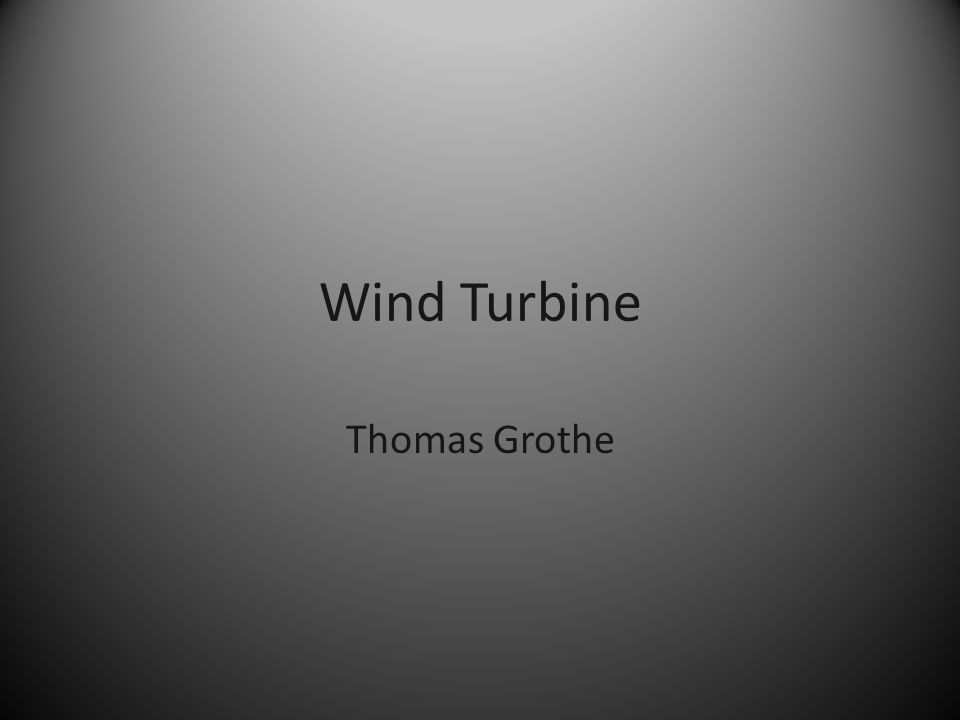 Wind Turbine Thomas Grothe