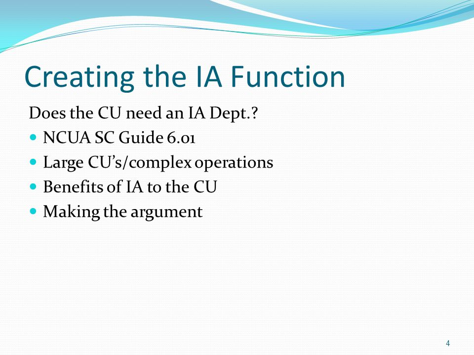 Creating the IA Function Who to hire.NCUA SC Guide 6.05 Sharing.