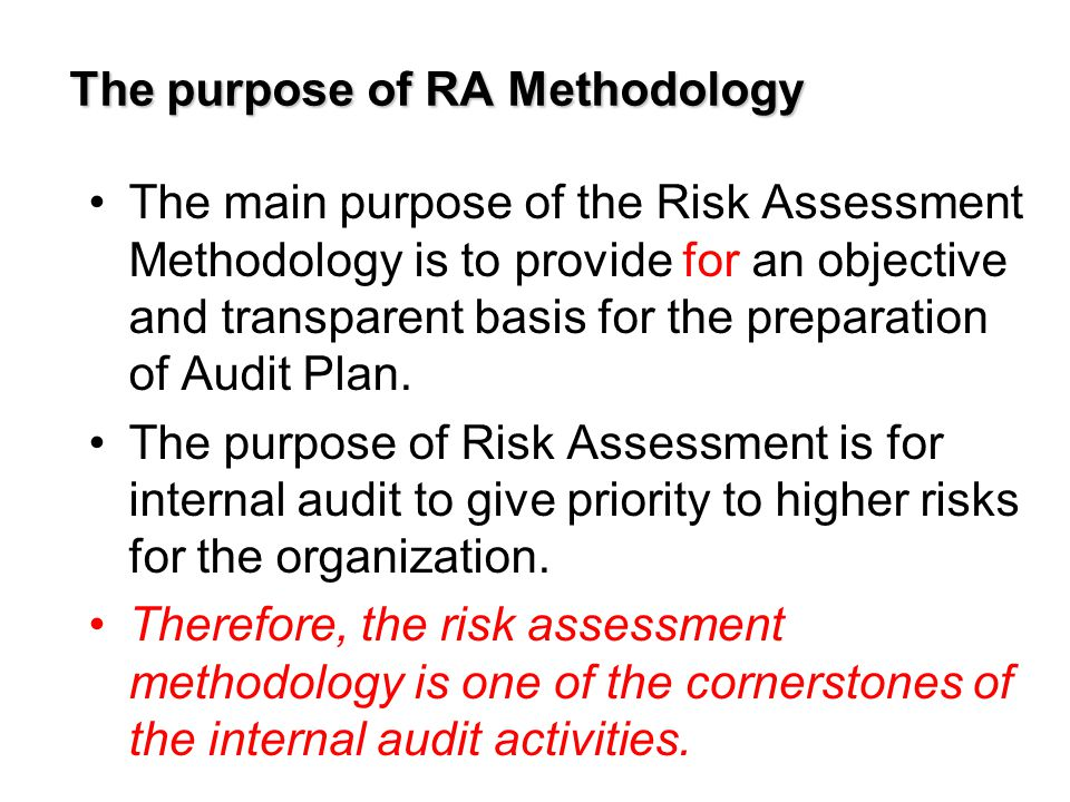 VII.Processes (owners) Risk owners Priority processes to be audited VIII.