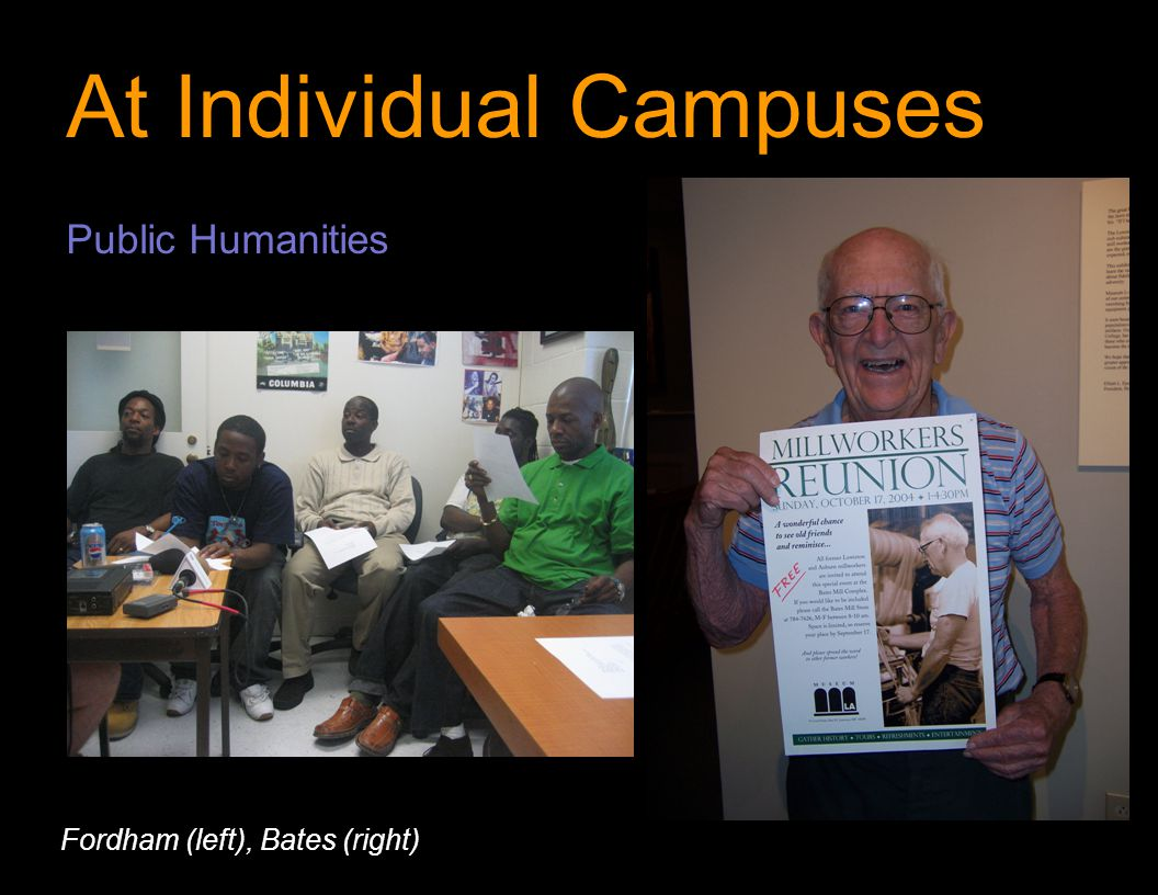 At Individual Campuses Public Humanities Fordham (left), Bates (right)