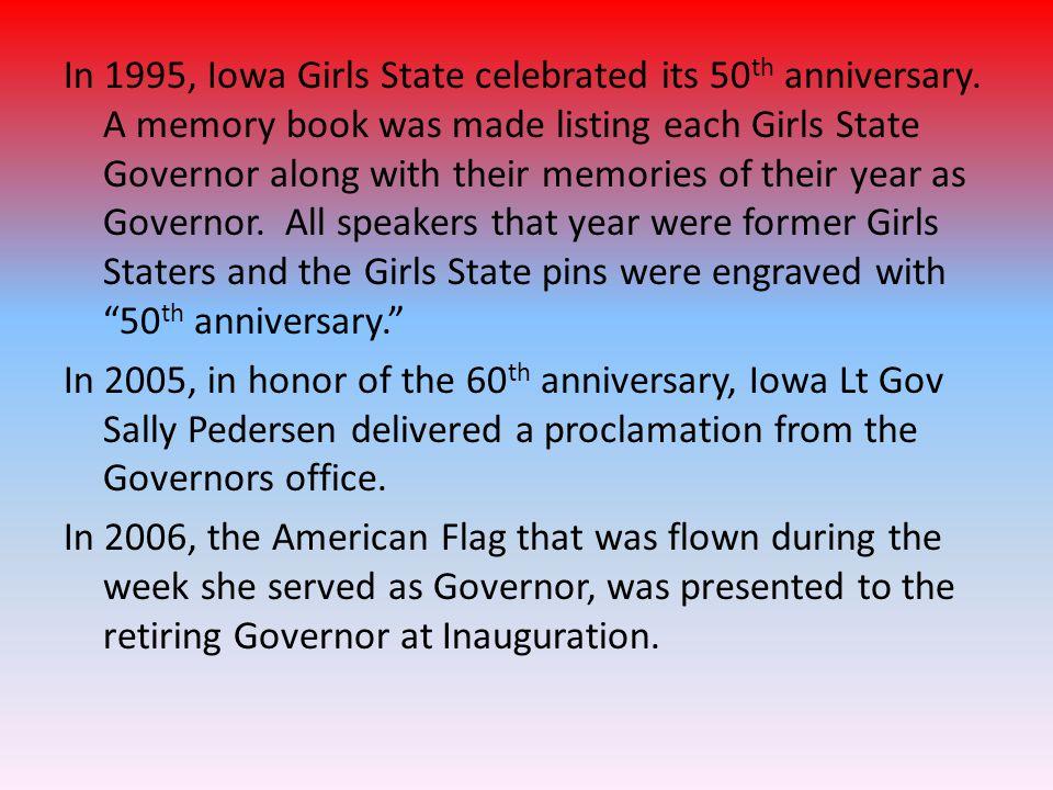 In 1995, Iowa Girls State celebrated its 50 th anniversary.