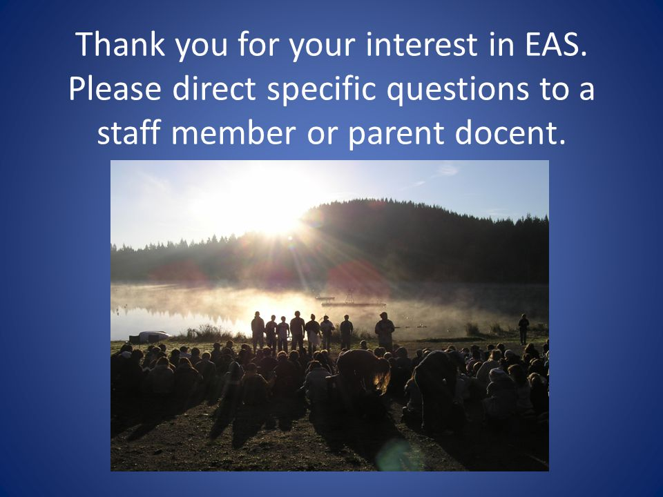 Thank you for your interest in EAS.