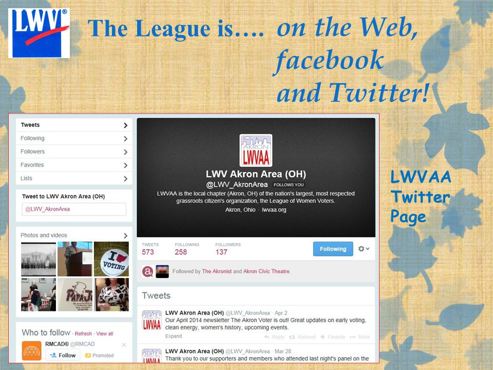 The League is…. on the Web, facebook and Twitter! LWVAA Twitter Page