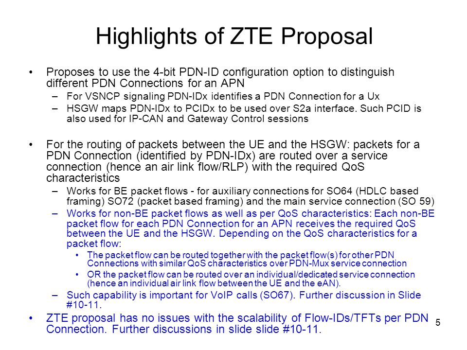 5 Highlights of ZTE Proposal Proposes to use the 4-bit PDN-ID configuration option to distinguish different PDN Connections for an APN –For VSNCP sign