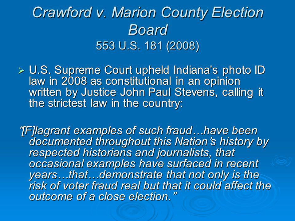 Crawford v. Marion County Election Board 553 U.S.