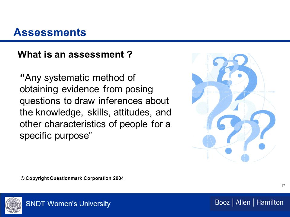 17 SNDT Women s University Assessments What is an assessment .