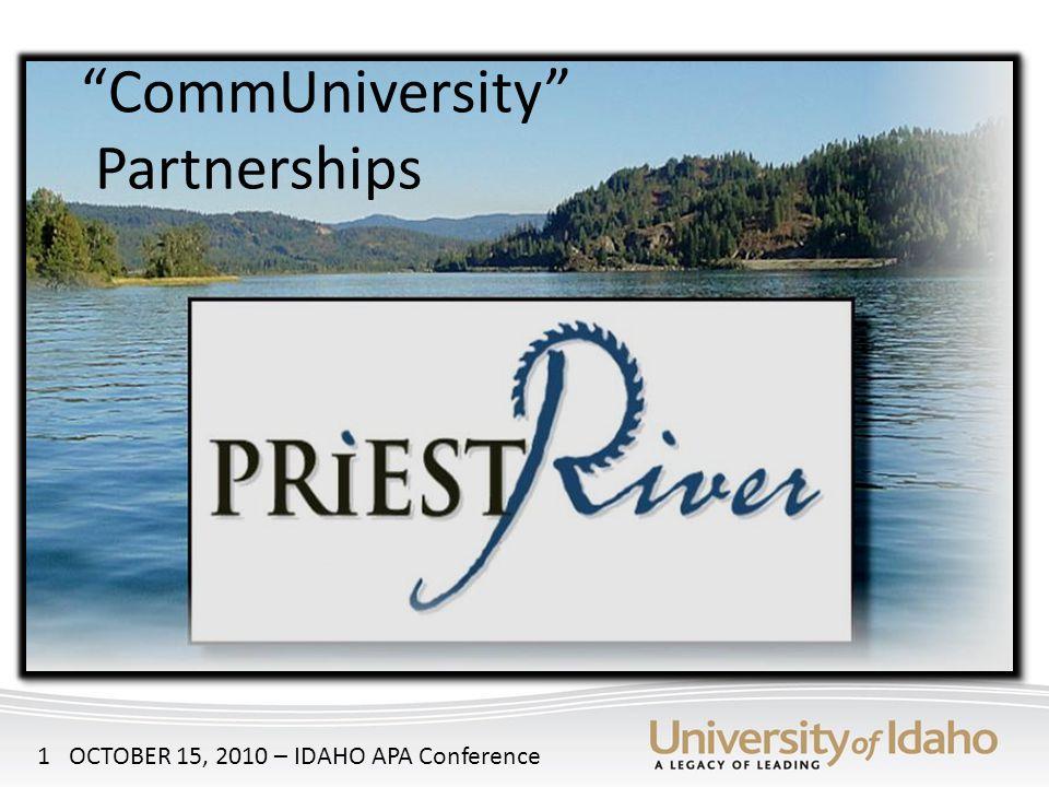 CommUniversity Partnerships 1 OCTOBER 15, 2010 – IDAHO APA Conference