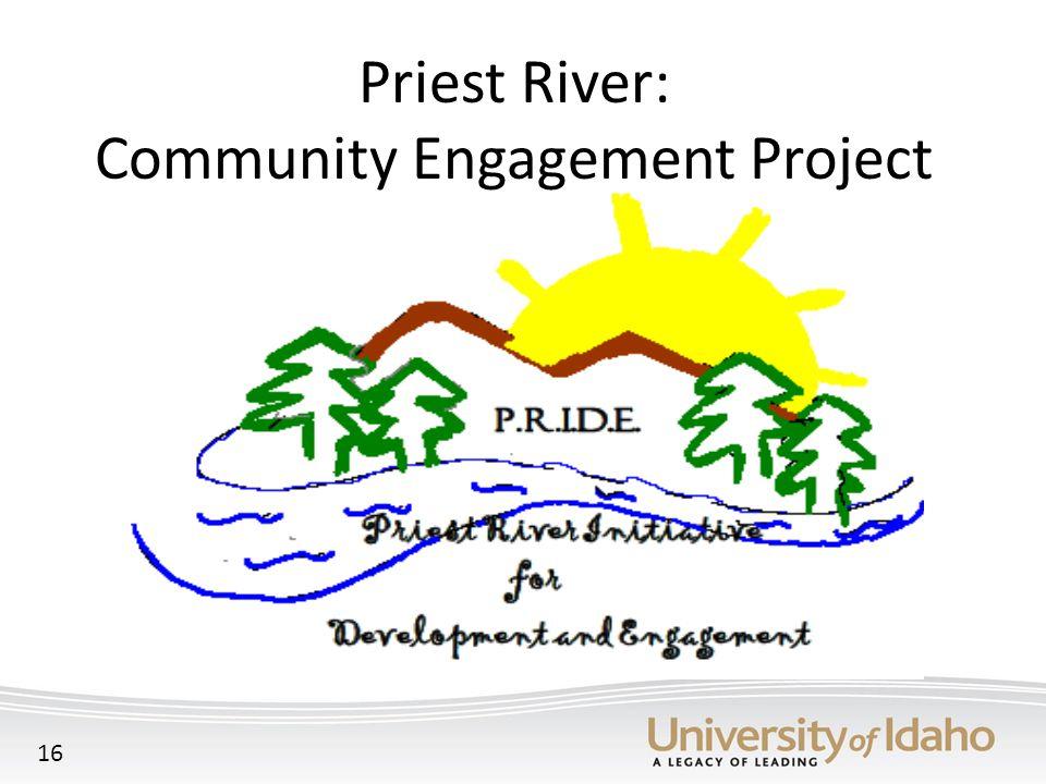 Priest River: Community Engagement Project 16