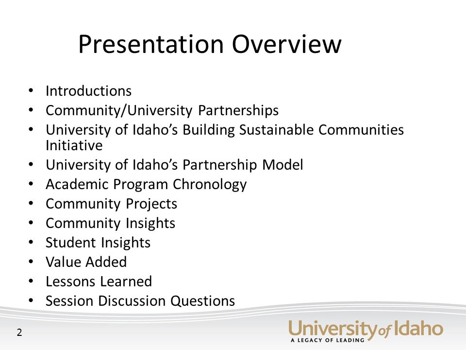 Commitments from the City of Priest River Mayor formed the Priest River Community Advisory Board – interface between city and university City agreed to support student/faculty travel and printing costs City gave U of I $10,900, which was also used as in-king match on joint grant application