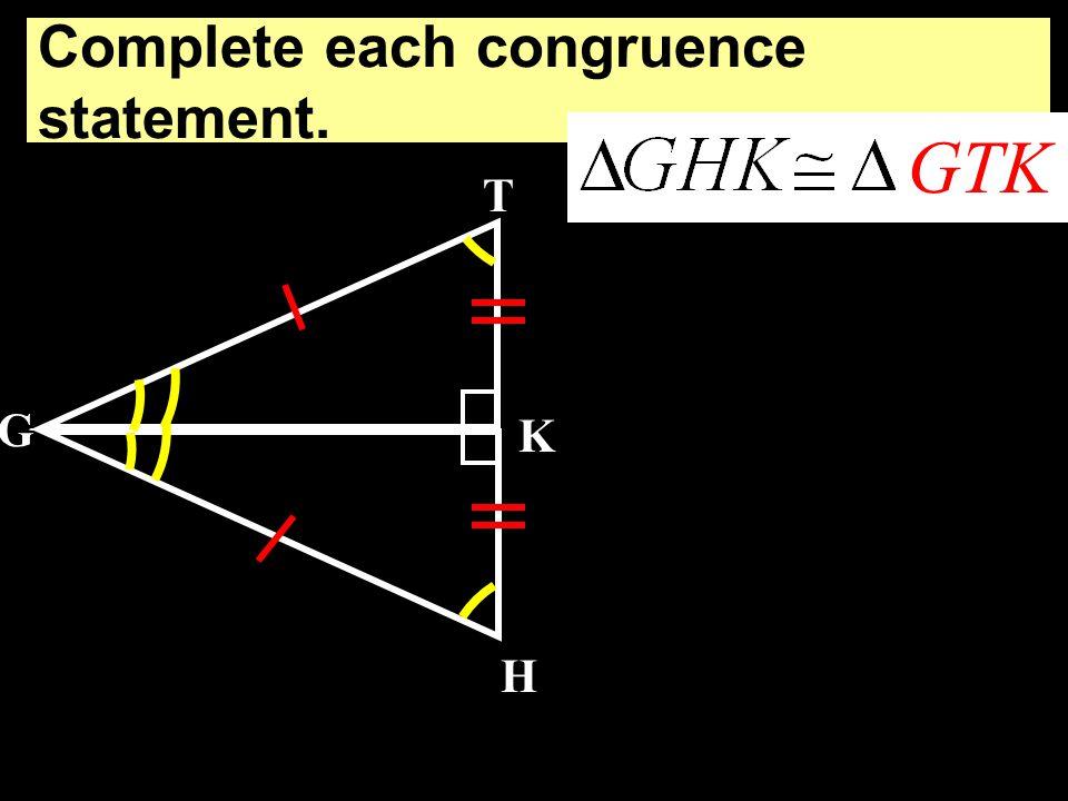 Complete each congruence statement. C A E D B ECD