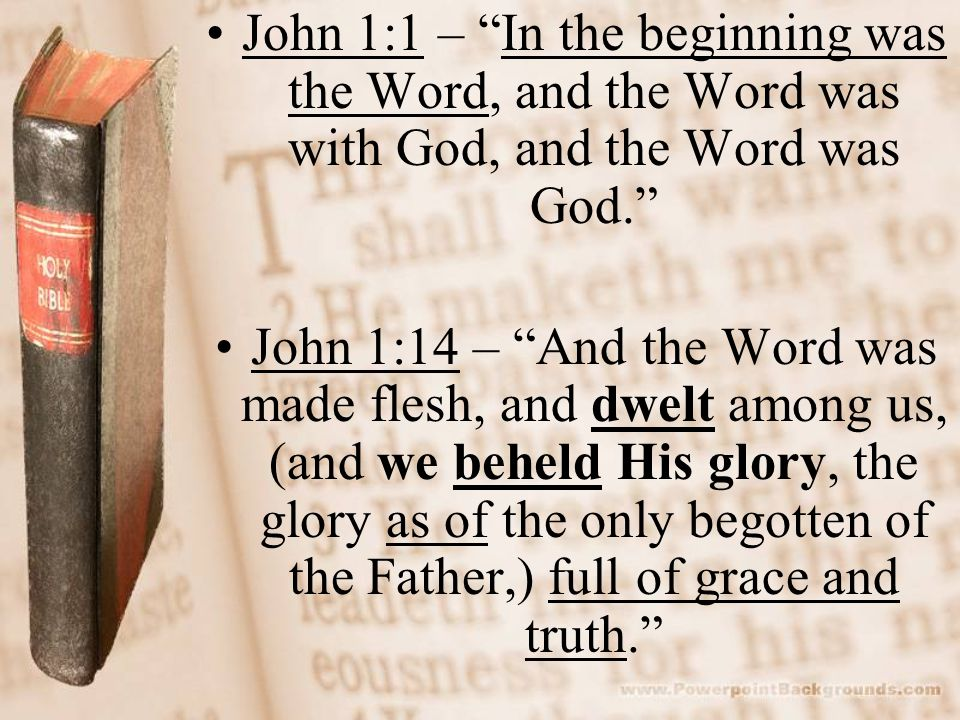 the Word1 John 5:7 – For there are three that bear record in heaven, the Father, the Word, and the Holy Ghost: and these three are one. Hebrews 10:5-7 – Wherefore when He cometh into the world, he saith, Sacrifice and offering thou wouldest not, but a body hast thou prepared Me : In burnt offerings and sacrifices for sin thou hast had no pleasure.
