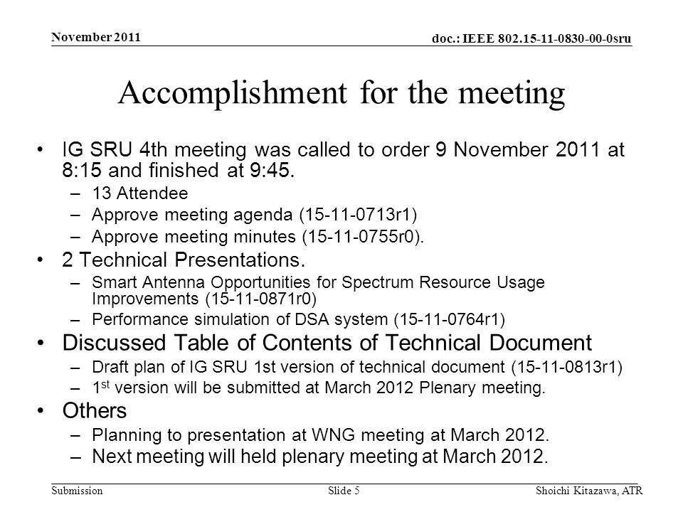 doc.: IEEE 802.15-11-0830-00-0sru Submission Plan for March Meeting Hearing presentation.