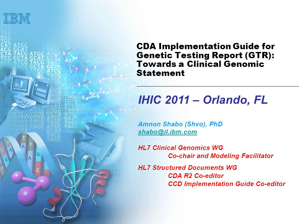 Haifa Research Lab 2 GTR & HL7 Clinical Genomics v3 Static Models Family History Genetic Loci Utilize Genetic Locus Constrained GeneticVariation Phenotype (utilizing the HL7 Clinical Statement) Utilize Implementation Topic Normative DSTU Constrained Gene Expression Implementation Topic Comments RCRIMLAB Other domains Utilize CDA IG GTR Reference Domain Information Model: Genome