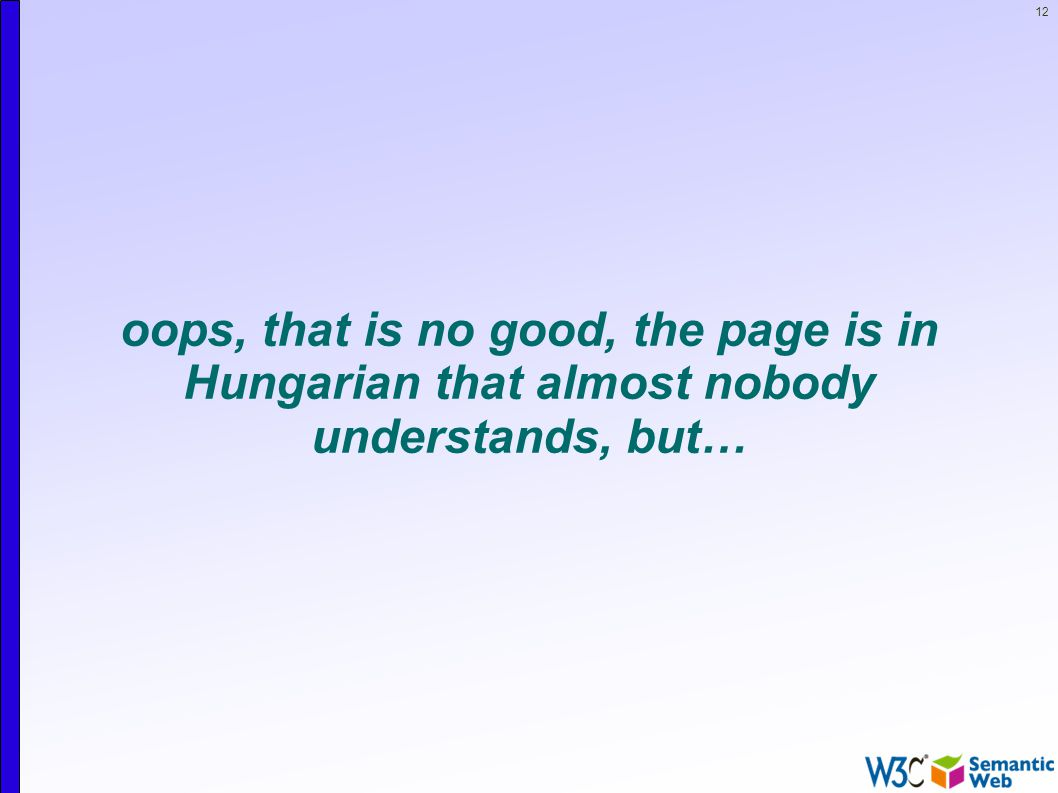 12 oops, that is no good, the page is in Hungarian that almost nobody understands, but…