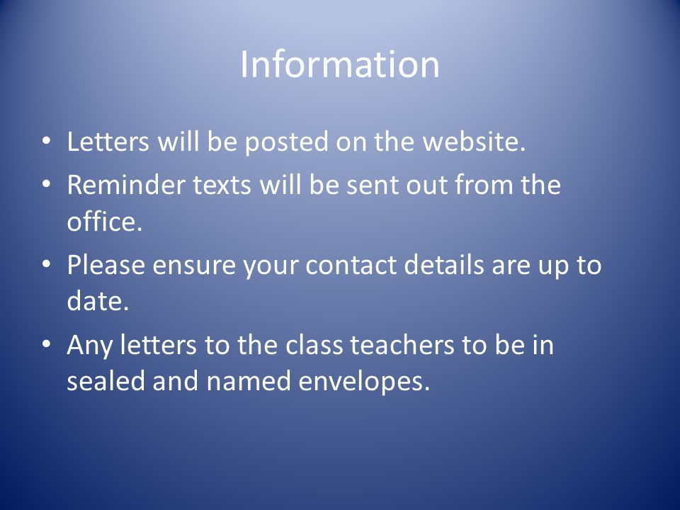 Information Letters will be posted on the website.