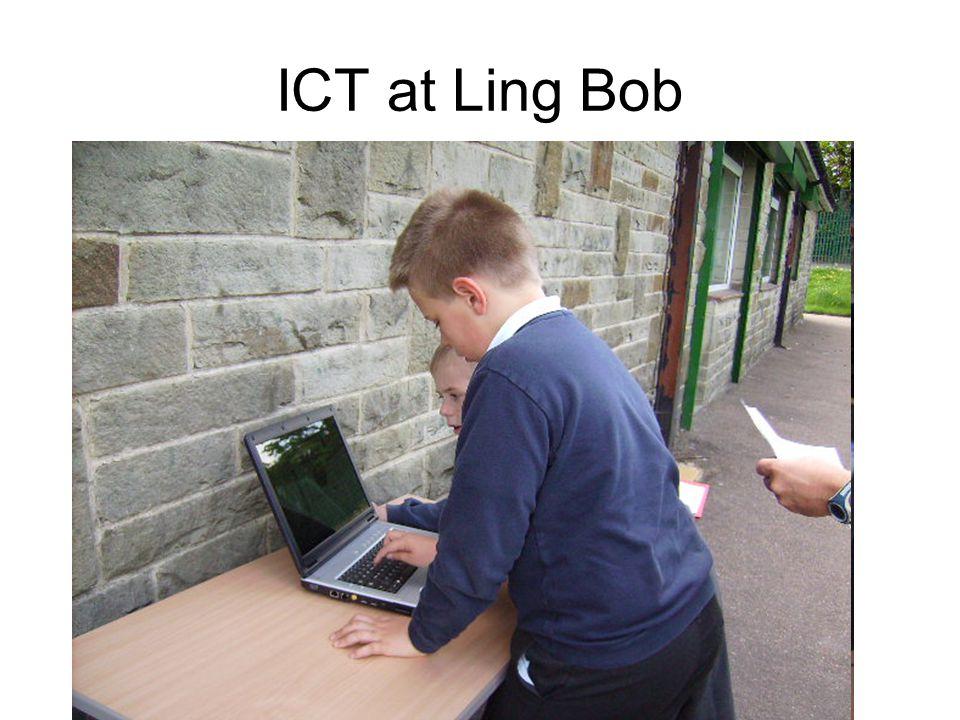 ICT at Ling Bob