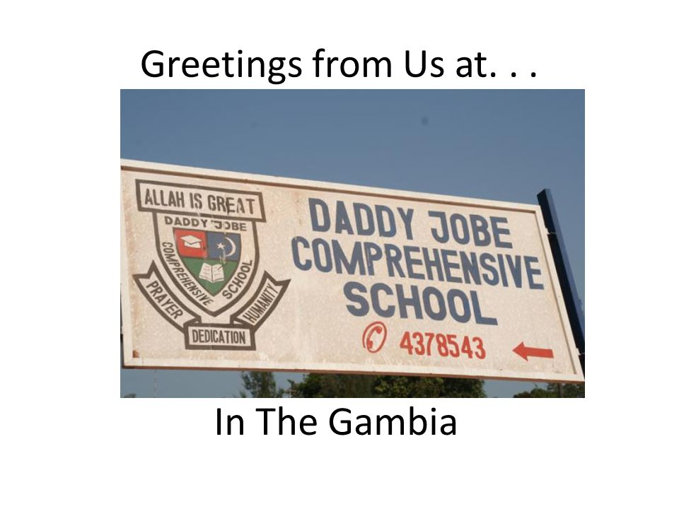 Greetings from Us at... In The Gambia